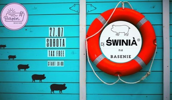 Going. | Dj Swinią - Basen Beach Bar