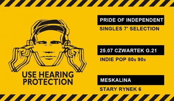 Going. | Pride of Independent, Singles 7' Selection - Klubokawiarnia Meskalina
