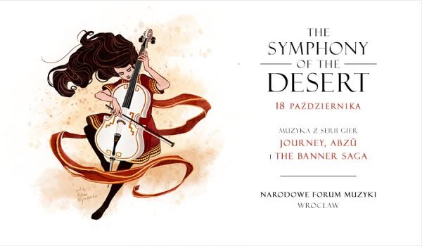 Going.   Symphony of the Desert - Narodowe Forum Muzyki