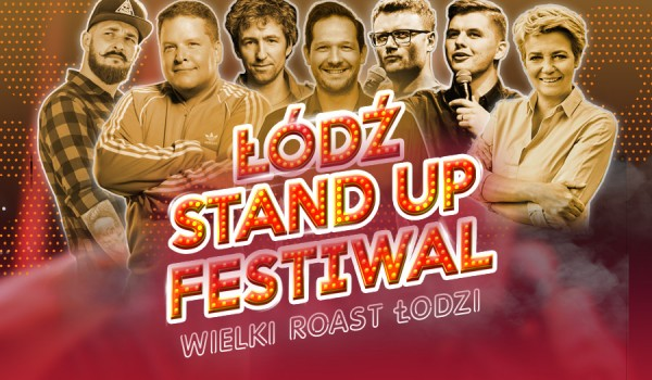 Going. | Łódź Stand-up Festiwal - Atlas Arena
