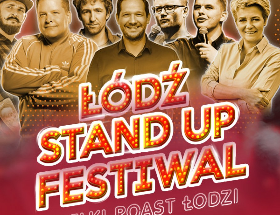 Łódź Stand-up Festiwal [SOLD OUT]