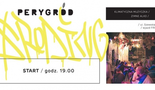 Going. | Środing - PERYGRÓD - Peryskop