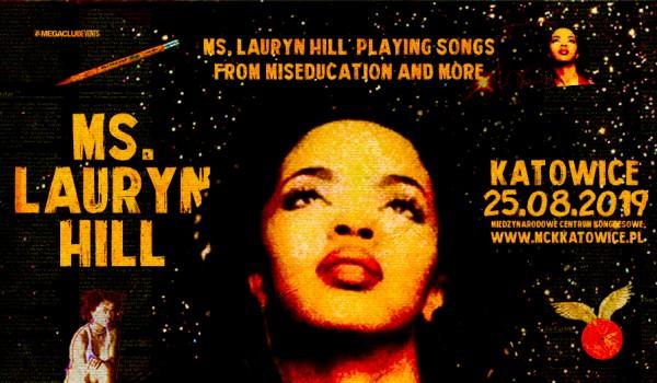 Ms. Lauryn Hill w Katowicach!