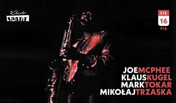 Going. | Joe Mcphee (USA) / Mikołaj Trzaska / Klaus Kugel (DE) / Mark Tokar (UA) w Spatifie - Klub SPATiF