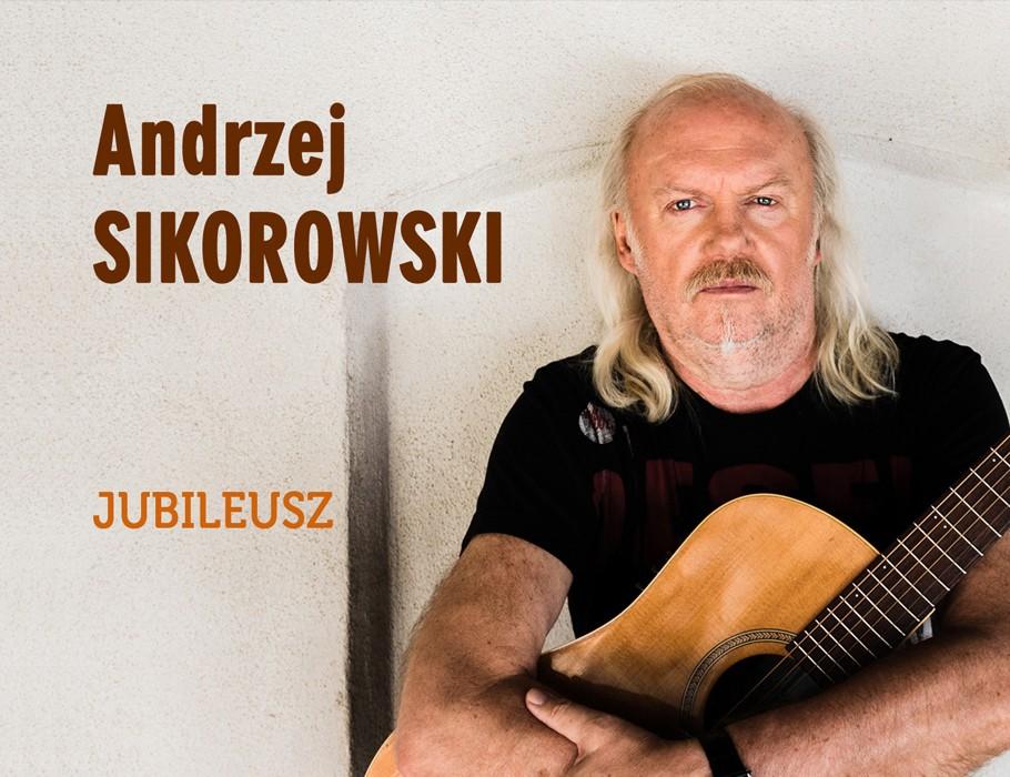 Andrzej Sikorowski Jubileusz! / Bydgoszcz