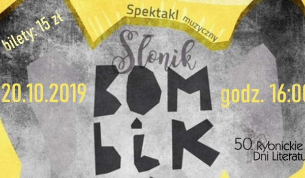 Going. | Słonik Bombik - bajka muzyczna dla dzieci i dorosłych. 50 RDL - Teatr Ziemi Rybnickiej