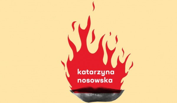 Going.   Katarzyna Nosowska - Zmalowane Wrota - Opera i Filharmonia Podlaska – Europejskie Centrum Sztuki