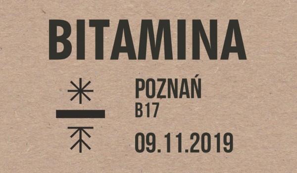 Going. | Bitamina | Poznań - Klub Muzyczny B17