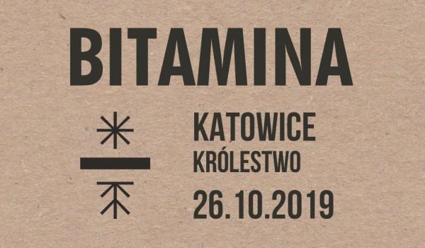 Going. | Bitamina | Katowice - Królestwo