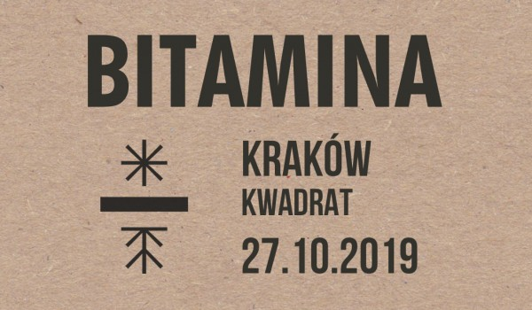 Going. | Bitamina | Kraków - Klub Kwadrat
