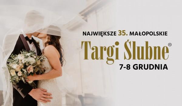 Going. | 35. Małopolskie Targi Ślubne - Centrum Targowe Chemobudowa
