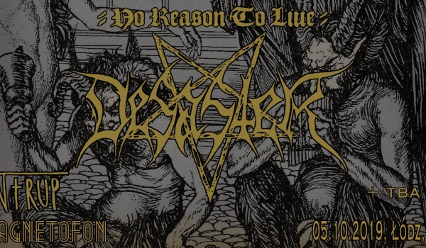 Going. | No Reason To Live: Desaster, Trup | Łódź - Magnetofon