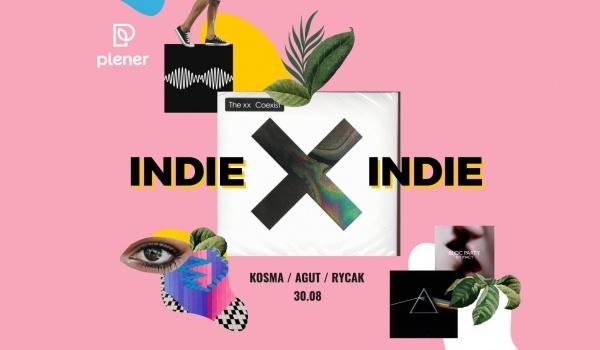 Going. | INDIE X INDIE - Plener