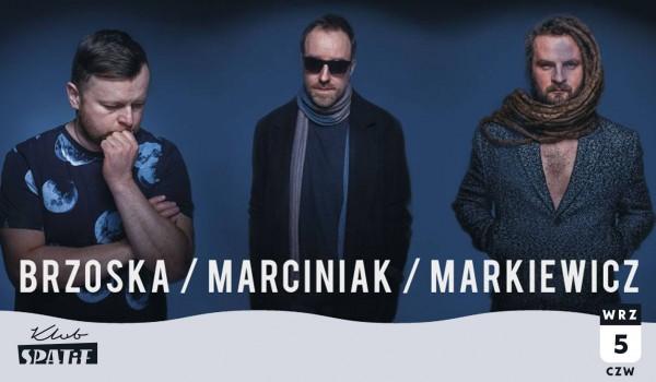 Going. | BRZOSKA / MARCINIAK / MARKIEWICZ - w Spatifie - Klub SPATiF