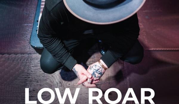 Going. | Low Roar | Kraków sold out - Klub Alchemia