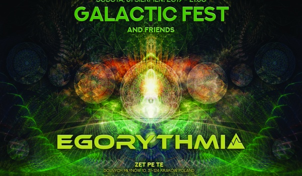 Going. | Galactic Fest with Egorythmia and Friends - Zet Pe Te