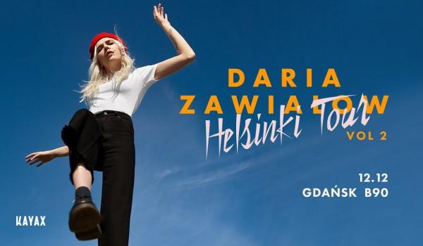 Going. | Daria Zawiałow - Helsinki Tour vol2 | Gdańsk - B90