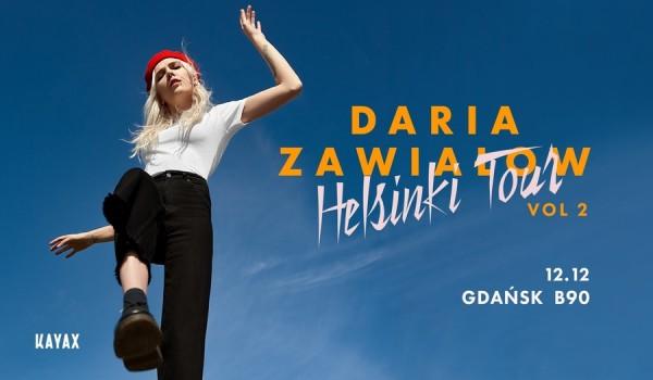 Going. | Daria Zawiałow - Helsinki Tour vol. 2 | Gdańsk - B90