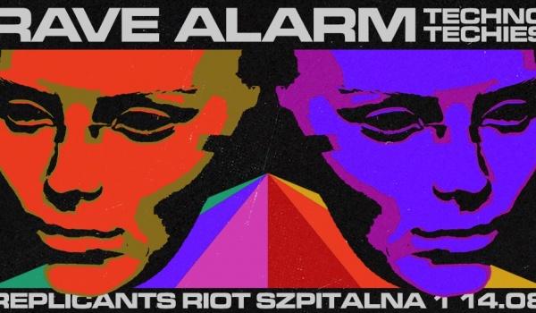 RAVE ALARM #75 Replicants Riot
