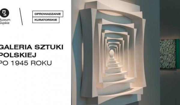 Going. | Galeria sztuki polskiej po 1945 // oprowadzanie kuratorskie - Muzeum Śląskie