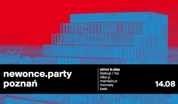 Going. | NEWONCE. PARTY x Simo b.day - Bałtyk