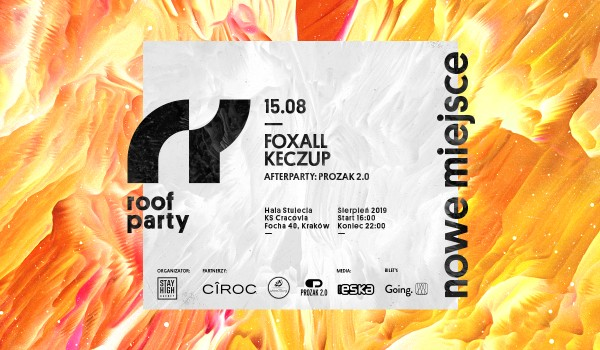 Going. | Roof Party x Foxall - Hala Stulecia KS Cracovia