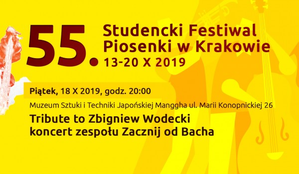 Going.   Tribute to Zbigniew Wodecki koncert zespołu Zacznij od Bacha - Muzeum Sztuki i Techniki Japońskiej Manggha