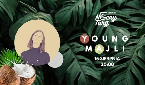Going. | Czwartek na Tęczowej: Young Majli - Nocny Targ Tęczowa