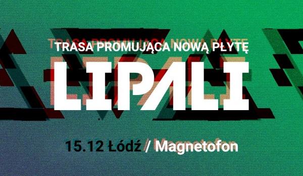 Going. | Lipali w Łodzi - nowa płyta w Magnetofonie - Magnetofon