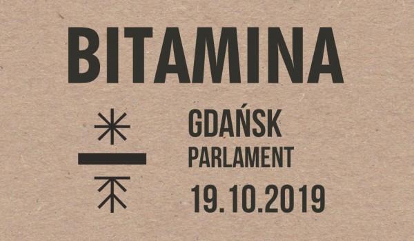 Going. | Bitamina | Gdańsk | Sold Out - Klub Muzyczny Parlament