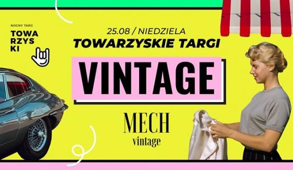 Going. | Towarzyskie Targi Vintage | Wakacyjna edycja - Nocny Targ Towarzyski
