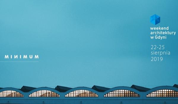 Going. | Archi Prelekcje i Archi Debaty IX Weekendu Architektury w Gdyni - Gdyńskie Centrum Filmowe