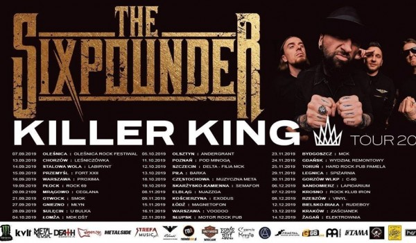 Going. | The Sixpounder - Killer King Tour 2019 - Klub Zaścianek