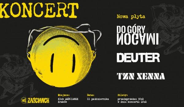Going. | TZN XENNA + DEUTER + DO GÓRY NOGAMI - Klub Zaścianek