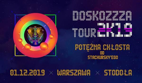 Going. | Stachursky | Doskozzza Tour 2k19 | Warszawa - Klub Stodoła