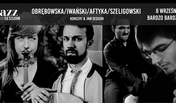 Going.   Jazz Session #56   Obrębowska / Iwański / Aftyka / Szeligowski - BARdzo bardzo