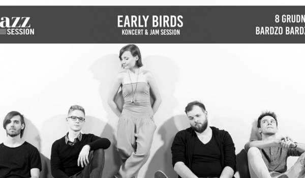 Going. | Jazz Session #69 | Early Birds - BARdzo bardzo