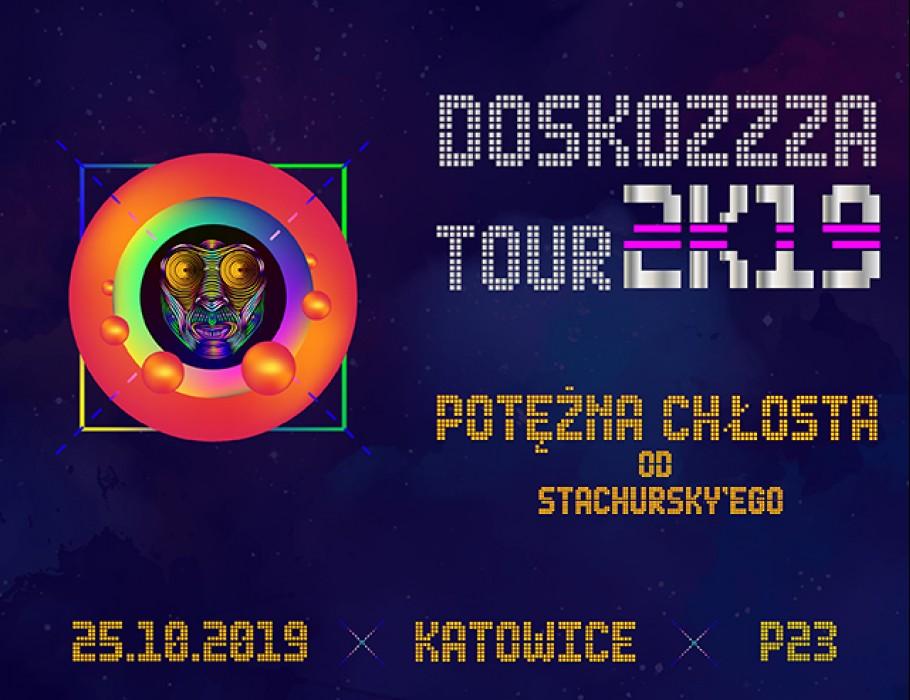 Stachursky | Doskozzza Tour 2k19 | Katowice
