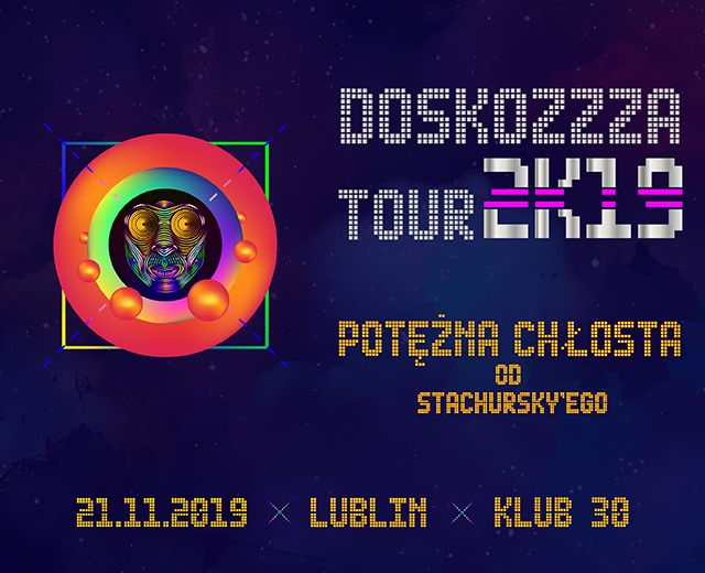 Going. | Doskozzza Tour 2k19
