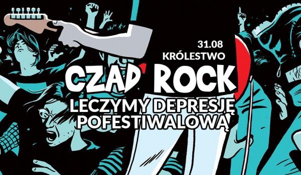 Going. | CZAD ROCK: leczymy depresję pofestiwalową - Królestwo