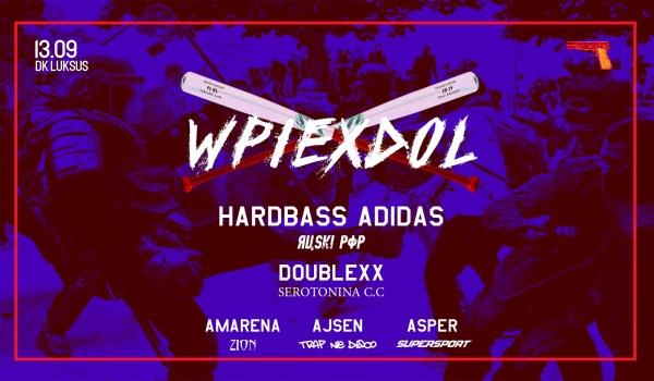Going.   Wpierdol: Hardbass Adidas / doublexx / Amarena / Ajsen / Asper - D.K. Luksus