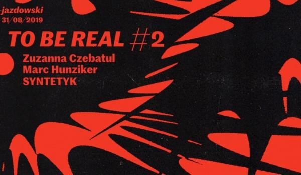 Going.   To Be Real #2 - CSW Zamek Ujazdowski