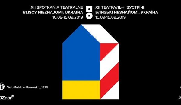 Going. | XII Spotkania Teatralne Bliscy Nieznajomi: Ukraina - Teatr Polski w Poznaniu - Galeria