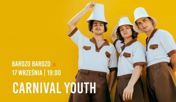 Going. | Carnival Youth - BARdzo bardzo