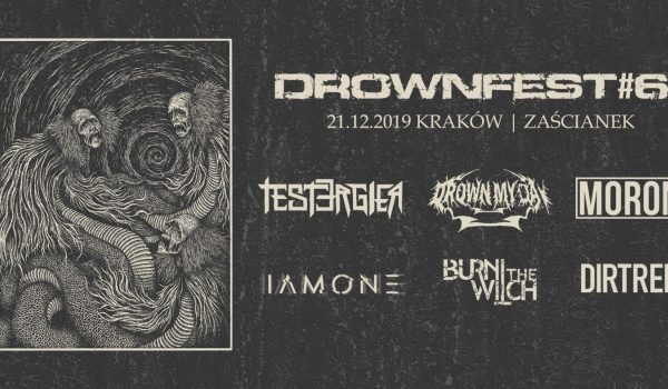 Going. | Drownfest#6: Drown My Day, Tester Gier i inni | Kraków - Klub Zaścianek
