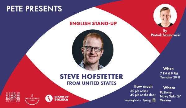 Going. | Pete Presents English Stand-up: Steve Hofstetter - Po2iomy