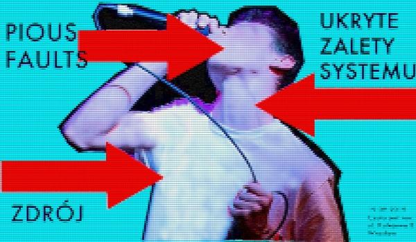 Going. | Ukryte Zalety Systemu (release party!) Pious Faults, Zdrój - Czuła jest noc