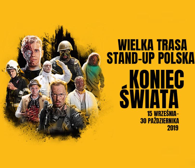 Wielka Trasa Stand-up Polska: Koniec Świata w Gorzowie Wielkopolskim