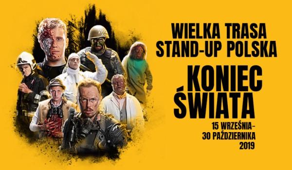 Going. | Wielka Trasa Stand-up Polska: Koniec Świata w Białystoku - Teatr Dramatyczny im. A. Węgierki w Białymstoku
