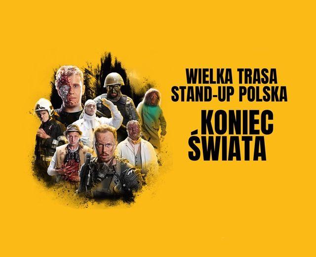 Going. | Wielka Trasa Stand-up Polska: Koniec Świata w Warszawie